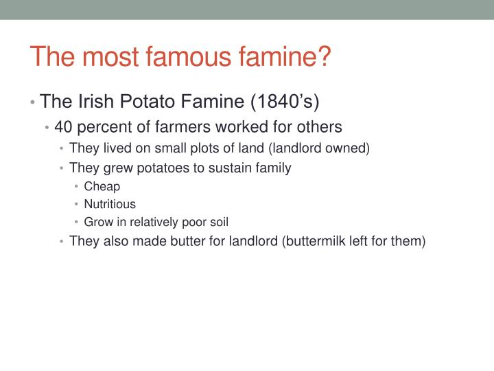 The most famous famine?
