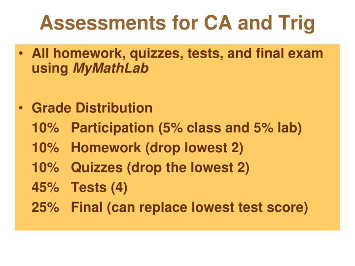 Assessments for CA and Trig