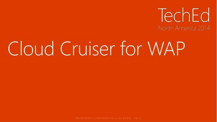 Cloud Cruiser for WAP