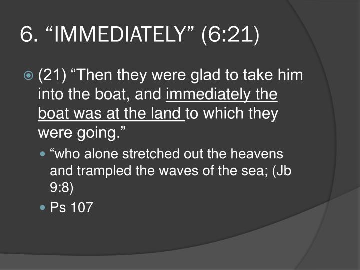 "6. ""Immediately"" (6:21)"