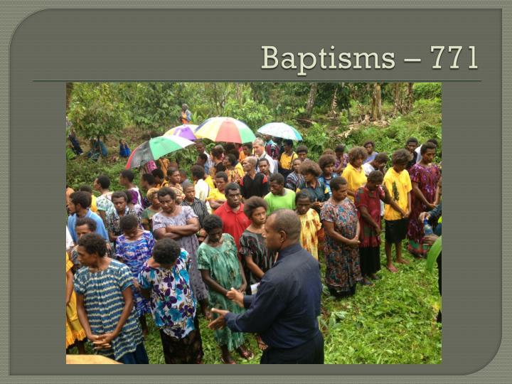Baptisms – 771