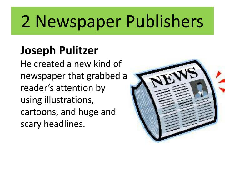 2 Newspaper Publishers