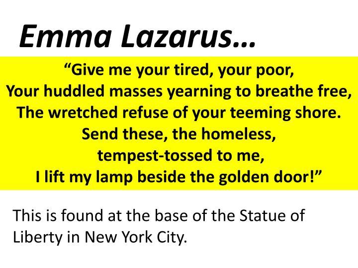 Emma Lazarus…