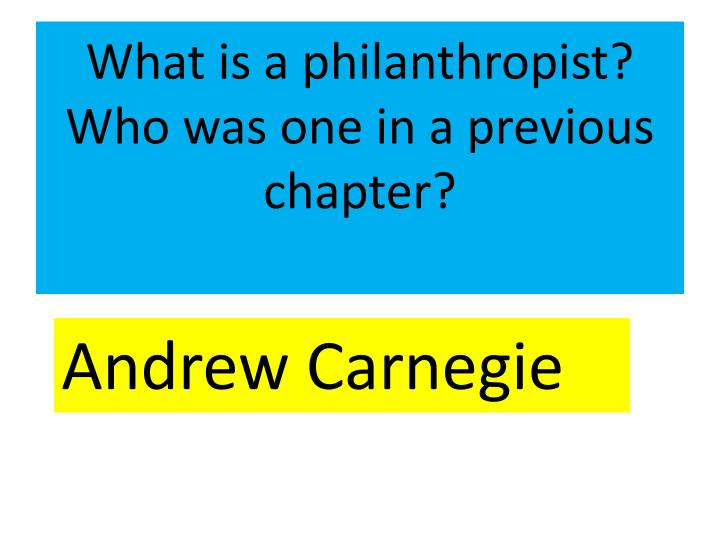 What is a philanthropist?
