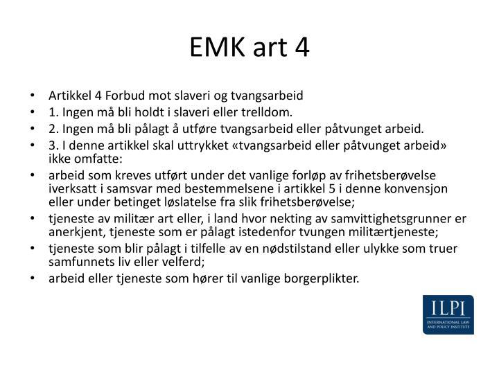 EMK art 4