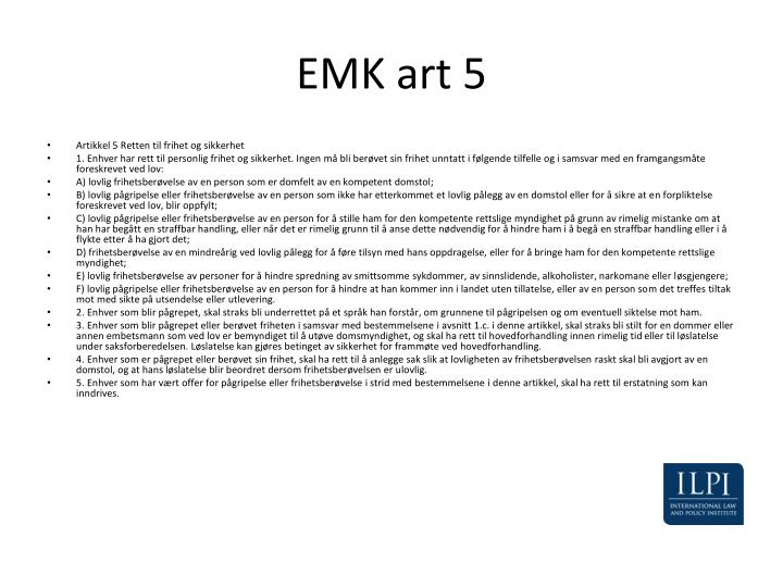 EMK art 5