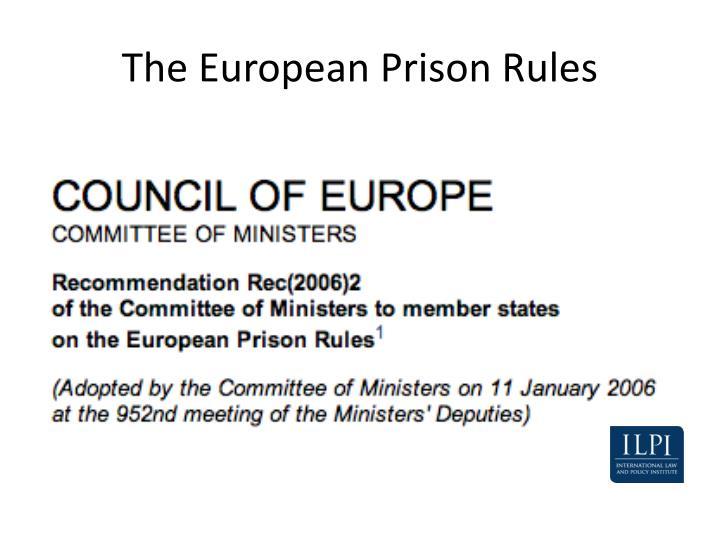The European Prison Rules