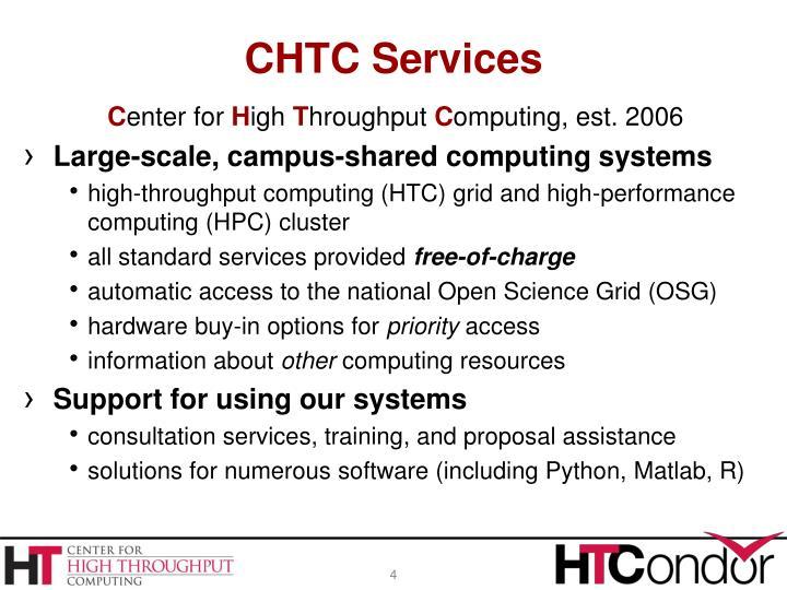 CHTC Services