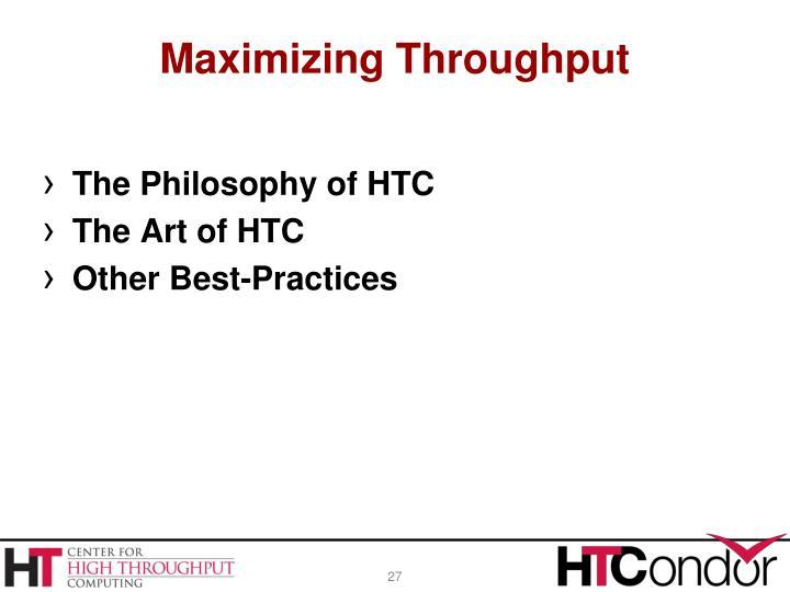Maximizing Throughput
