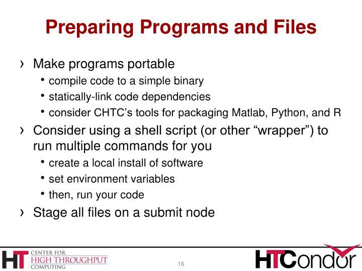 Preparing Programs and Files