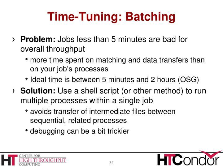 Time-Tuning: Batching