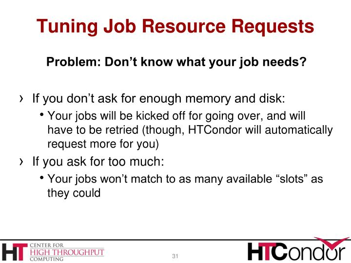 Tuning Job Resource Requests