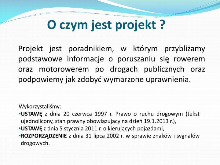 O czym jest projekt ?