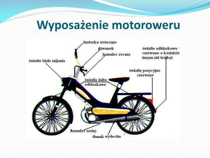 Wyposażenie motoroweru