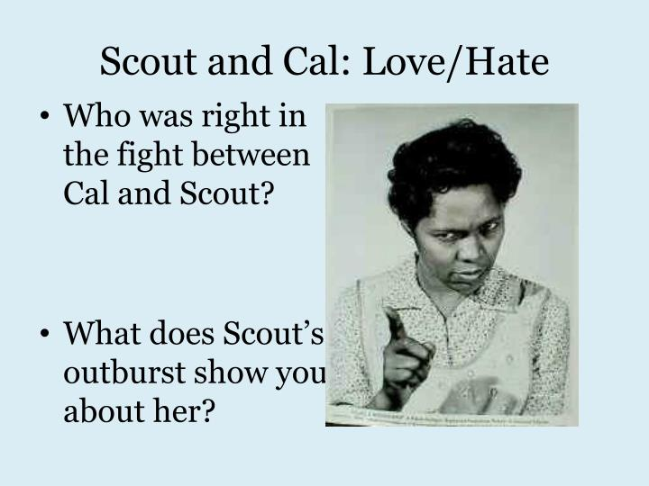 Scout and Cal: Love/Hate