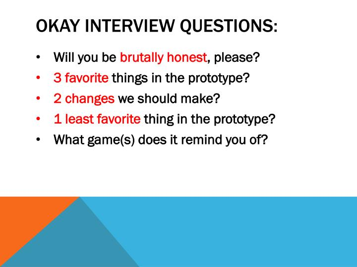 Okay interview