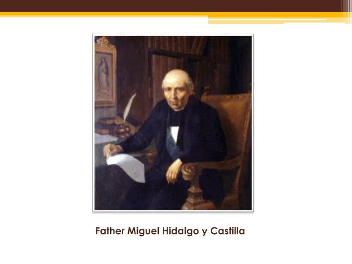 Father Miguel Hidalgo y