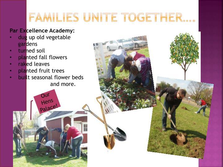 Families unite together….