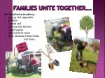 families unite together
