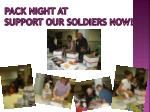 pack night at support our soldiers now