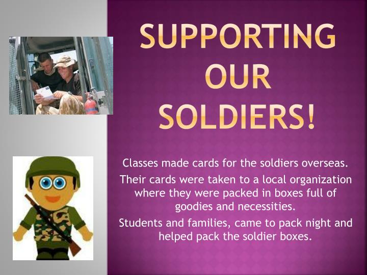 Supporting our soldiers!