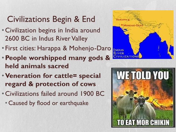 Civilizations Begin & End