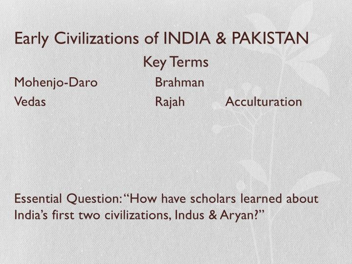 Early Civilizations of INDIA & PAKISTAN