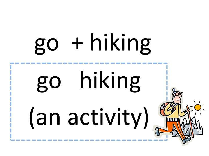 go  + hiking