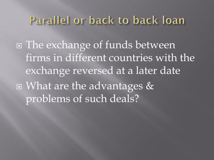 Parallel or back to back loan