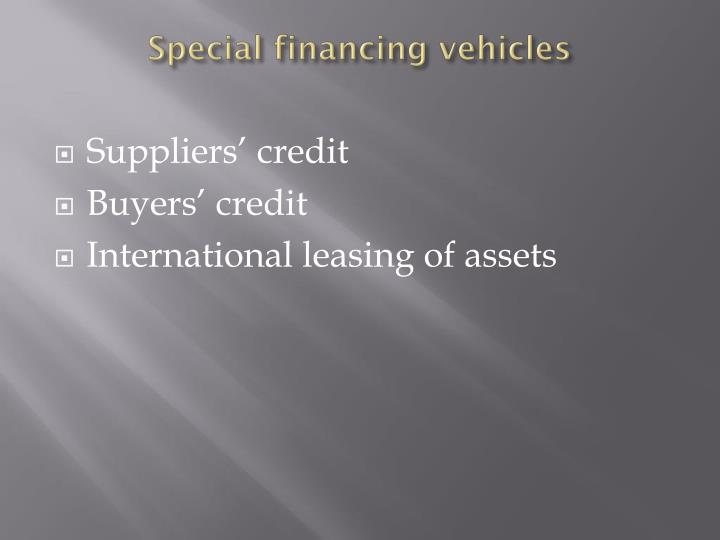 Special financing vehicles