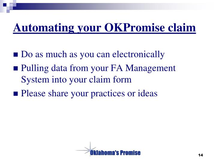 Automating your OKPromise claim