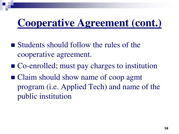 Cooperative Agreement (cont.)