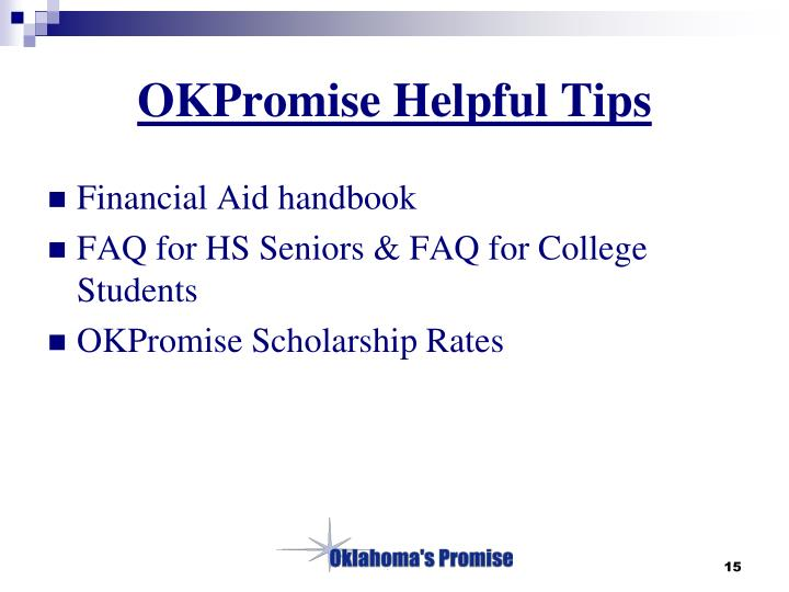 OKPromise Helpful Tips