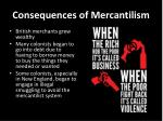 consequences of mercantilism