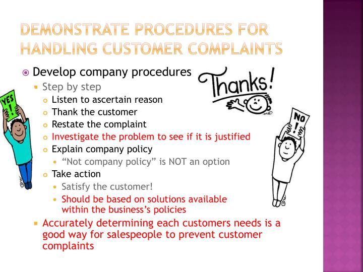 Demonstrate procedures for handling customer complaints
