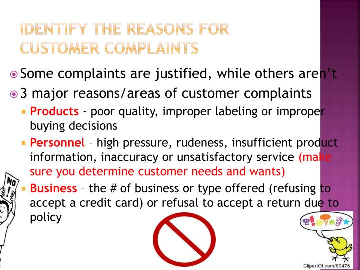 Identify the reasons for customer complaints