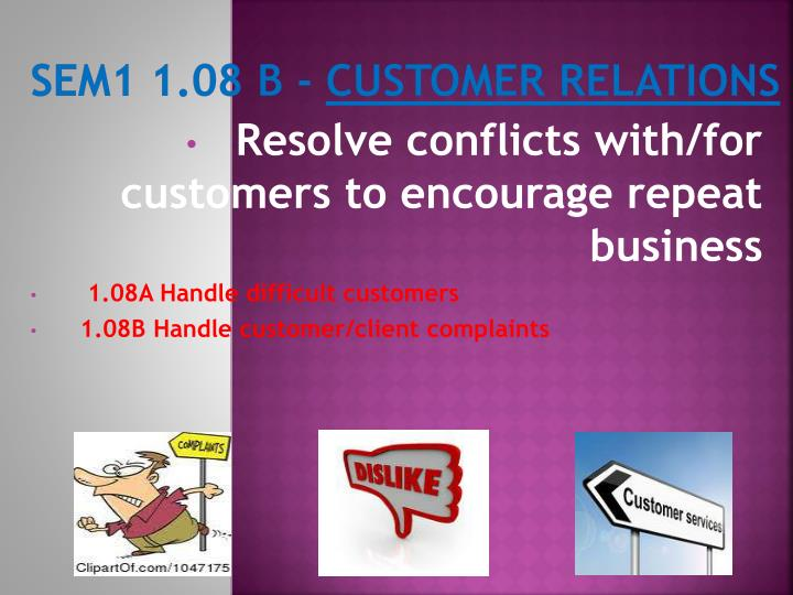 Sem1 1 08 b customer relations