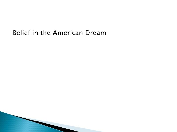 Belief in the American Dream