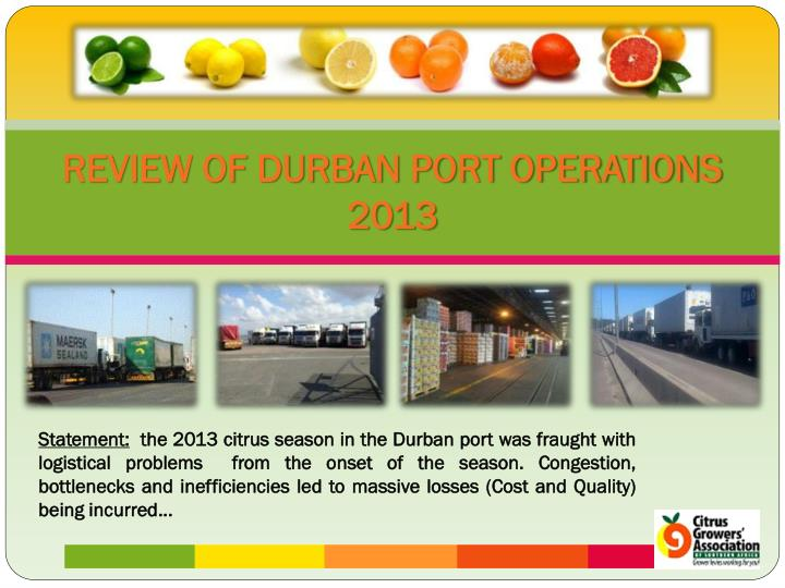 REVIEW OF DURBAN PORT OPERATIONS