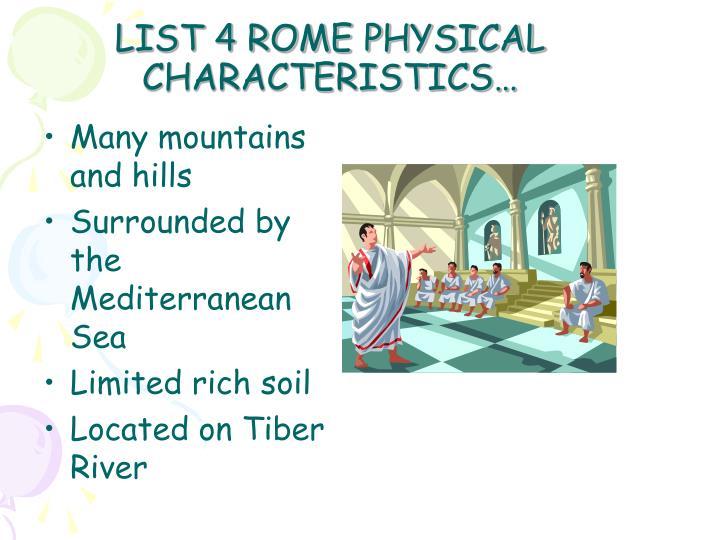 LIST 4 ROME PHYSICAL CHARACTERISTICS…
