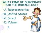 what kind of democracy did the romans use