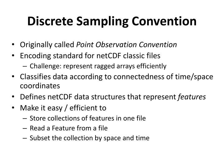 D iscrete sampling convention
