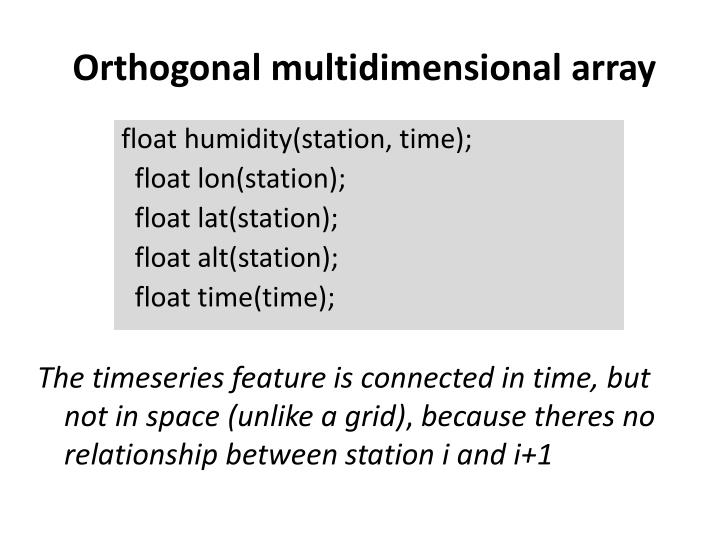 Orthogonal multidimensional array