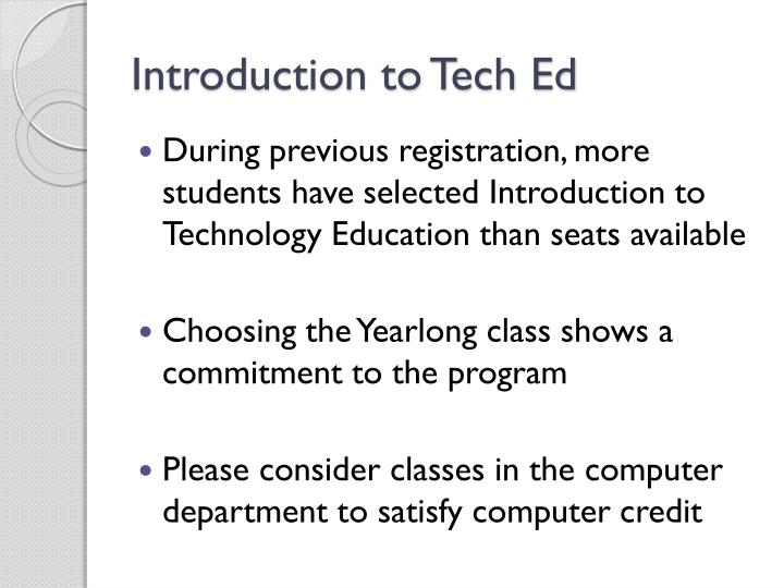 Introduction to Tech Ed