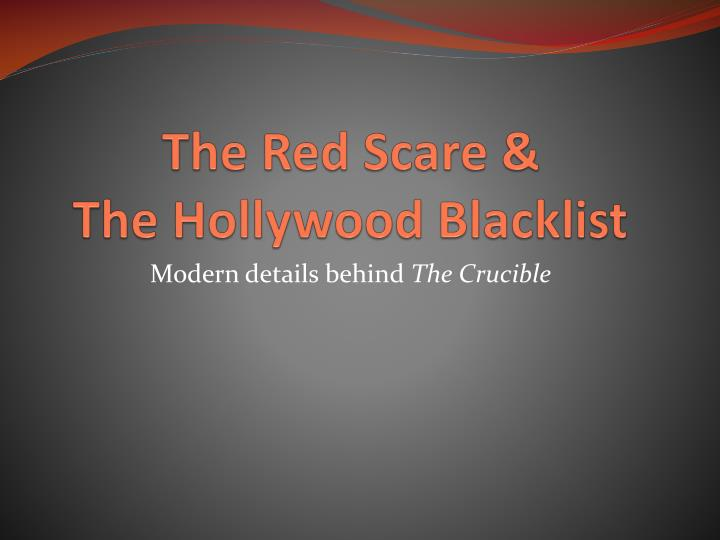a comparison of the red scare and the events in the crucible a play by arthur miller