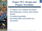 project 19 1 design and prepare newsletter