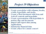 project 19 objectives
