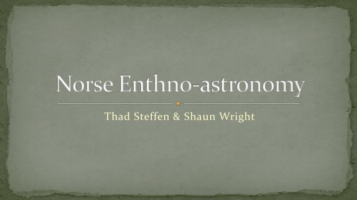 Norse enthno astronomy
