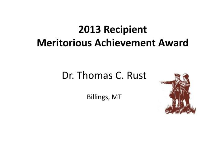 Dr. Thomas C. Rust