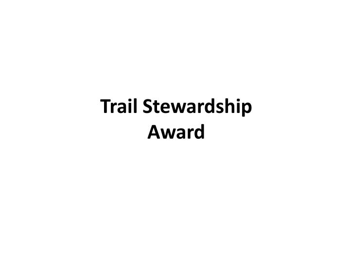 Trail Stewardship